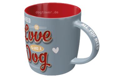 PfotenSchild Tasse All you need Love Dog